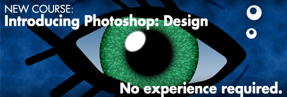 Introducing Photoshop: Design, No Experience Required