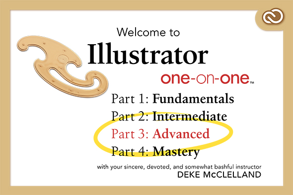 The Creative Cloud Update to Illustrator One-on-One: Advanced Is Now