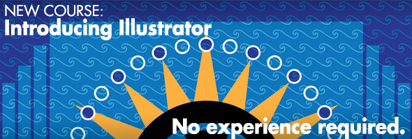 Introducing Illustrator: No Experience Required