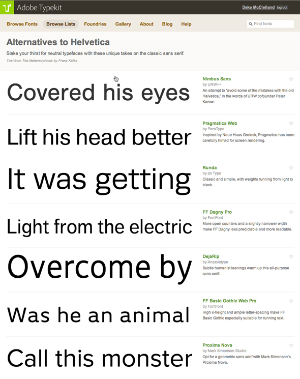 Typekit offeres editorial lists of typeface alternatives to help you find what you want.