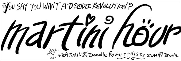 Martini Hour 077, The Doodle Revolution