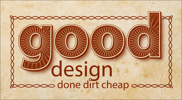 Good design done dirt cheap in Adobe Illustrator