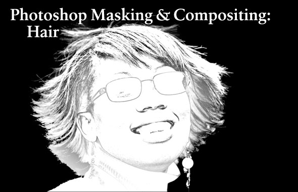 Photoshop Masking & Compositing: Hair