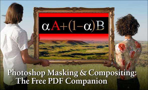 Photoshop Masking & Compositing: The PDF Companion